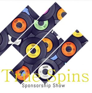 True Spins Sponsorship Show Live Monday – Friday @ 4pmHosted by KideMo